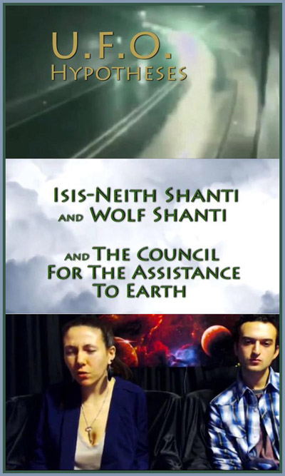 UFO_Hypotheses_Isis-NeithShanti_and_Wolf_Shanti